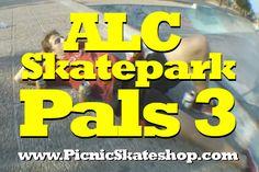 New clip: ALC Skatepark Pals 3