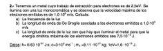 Ejercicio de Física Moderna propuesto en el examen PAU de Canarias de 2007 - 2008 Junio, Opción A.