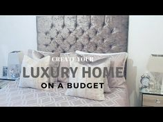 HOW TO CREATE A LUXURY HOME ON A BUDGET  | Jade Vanriel - YouTube