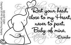 Dumbo Rest Your Head Close to my Heart Never by EyeCatchingDesignz