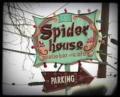 Spider House Patio Bar -- One of my favorite spots to meet up with friends Roadside Signs, Roadside Attractions, Sign O' The Times, Vintage Neon Signs, Lone Star State, Patio Bar, Old Signs, Business Signs, Googie