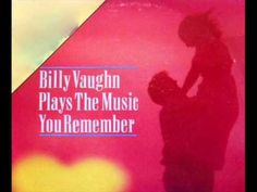 ▶ BILLY VAUGHN ~ THEME FROM A SUMMER PLACE  - YouTube