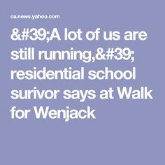 'A lot of us are still running,' residential school surivor says at Walk for Wenjack