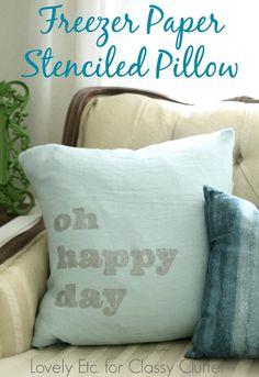 Freezer Paper Stenciled Pillow Tutorial - Lovely Etc. for www.classyclutter.net