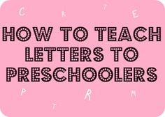 Expert says don't stress if your preschooler is struggling to learn letters...use this unique way to make learning FUN for your preschooler!