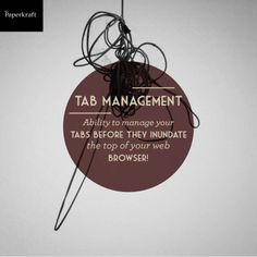 Tab Management #urbandictionary #dictionary