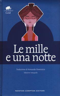 Libro Le mille e una notte. Ediz. integrale di