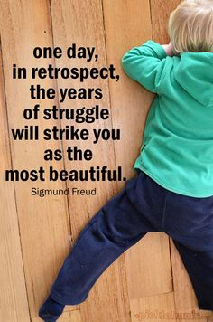 """""""one day, in retrospect, the years  of struggle will strike you as the most beautiful"""" Are you struggling? Come and share."""