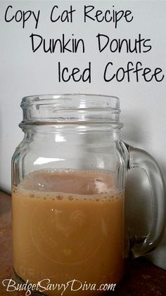 Copy Cat Recipe – Dunkin Donuts Iced Coffee    Serves: 1  Gluten – Free  Ingredients  4 ice cubes   2/3 cup coffee (cooled)   2/3 cup milk   1 tablespoon sugar     Instructions  In a glass add ice, coffee and sugar and mix   Pour in milk and mix till sugar is dissolved.