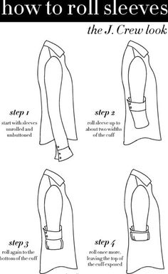 "how to roll sleeves. I do this a lot because I do love wearing pretty tanks under thin pretty blouses. It's just one of my ""me"" things lol!"