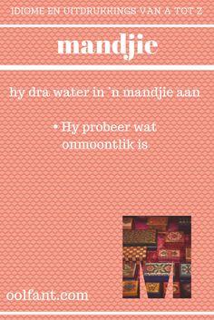 mandjie | water in 'n mandjie probeer dra | die onmoontlike probeer doen | Afrikaanse idiome en uitdrukkings