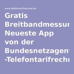 Gratis Breitbandmessung: Neueste App von der Bundesnetzagentur -Telefontarifrechner.de News