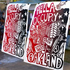 """""""Hella Occupy Oakland"""" posters."""
