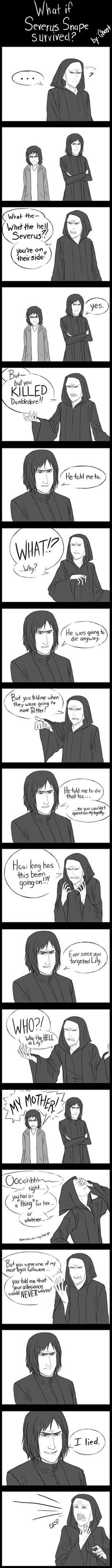 What If Severus Snape Survived? [Comic What If Severus Snape Survived? , What If Severus Snape Survived? I chuckled. I chuckled. Memes Do Harry Potter, Theme Harry Potter, Harry Potter Fandom, Potter Facts, Harry Potter Comics, Hogwarts, Voldemort, Harry Potter Universe, Movies Quotes