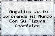 http://tecnoautos.com/wp-content/uploads/imagenes/tendencias/thumbs/angelina-jolie-sorprende-al-mundo-con-su-figura-anorexica.jpg Angelina Jolie. Angelina Jolie sorprende al mundo con su figura anoréxica, Enlaces, Imágenes, Videos y Tweets - http://tecnoautos.com/actualidad/angelina-jolie-angelina-jolie-sorprende-al-mundo-con-su-figura-anorexica/
