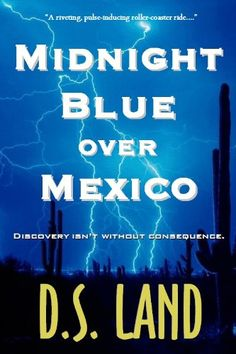 Free Kindle Book For A Limited Time : Midnight Blue over Mexico -  Discovery has its consequences. June Rise and her colleague, Tim Scott, believe they've discovered a new cause for global warming. But when they travel to Mexico to confirm their theories, events take a demented turn - and fast. Tim vanishes, and soon June is on the run, framed for murder and trapped in a tangled conspiracy. With her life on the line and catastrophic events building, she is forced to take drastic measures in…