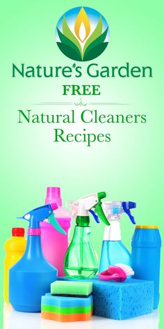 Free Natural Cleaners recipes from Natures Garden. #naturalcleaners