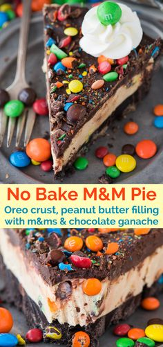 The best no bake M&M pie! With an oreo crust, peanut butter cream cheese filling… The best no bake M&M pie! With an oreo crust, peanut butter cream cheese filling, chocolate ganache, and of course lots of M&MS! This is an easy no bake pie! Easy No Bake Desserts, Köstliche Desserts, Best Dessert Recipes, Pie Recipes, Baking Recipes, Delicious Desserts, Healthy Desserts, Healthy Food, No Bake Recipes