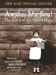 Awake My Soul: The Story Of The Sacred Harp 2pc DVD Region 1 NTSC US Import: Amazon.de: DVD & Blu-ray
