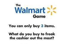 Let's Play The Walmart Game>>> Someone please! I need to do this sometime