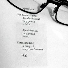 Puisi Aan Mansyur - Mustahil Buku Puisi: Tidak Ada New York Hari Ini Poetry Quotes, Words Quotes, Sayings, Qoutes, Some Quotes, Daily Quotes, Favorite Quotes, Best Quotes, Self Reminder