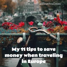 EUROPE TRAVEL: The little things that help you save money when traveling in Europe - Whether you are traveling on a shoestring budget or not, these will help you save quite some money.