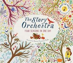 The Story Orchestra: Four Seasons in One Day by Jessica Courtney Tickle, ISBN: 9781847808776
