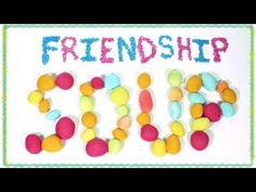 Video Lesson - Friendship Soup Recipe - YouTube