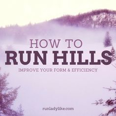 Want to become a stronger, more efficient runner? Master these tips for running hills. #correres #deporte #sport #fitness #running