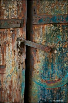 Rusted door by @Ann Flanigan Raine