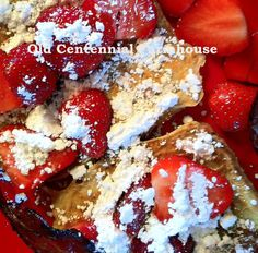 Old Centennial Farmhouse: Farmhouse Diner: Perfect French Toast