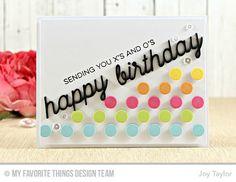 Peek-a-Boo Polka Dot Die-namics, Happy Birthday Die-namics, Essential Sentiments Stamp Set - Joy Taylor  #mftstamps