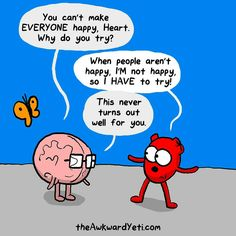 The Awkward Yeti : Photo Funny Cartoons, Funny Jokes, Hilarious, Cute Comics, Funny Comics, Heart And Brain Comic, The Awkward Yeti, Akward Yeti, Head And Heart
