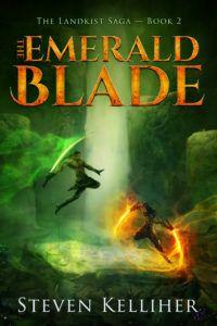 The Emerald Blade (Landkist #2) by Steven Kelliher