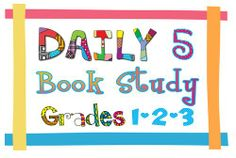 Daily 5 book study for grades 1-3 starting June 13th!