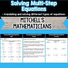 Enjoy this mini unit that includes solving multi-step equations. This product includes notes, examples, practice worksheets, and a quiz that will challenge and assess your students.  Answer keys are included!