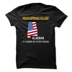(Tshirt Fashion) INDIAN SPRINGS VILLAGE Its Where My Story Begins at Tshirt United States Hoodies, Funny Tee Shirts