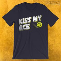 110498c5 Funny Sports Quotes, Tennis Quotes, Sports Humor, Tennis Shirts, Team Shirts,  Kiss Me, Coaches, Puns, Typography Design