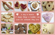 A day of hearts: 10 simple things a toddler can cook for someone they love — Tickle Fingers