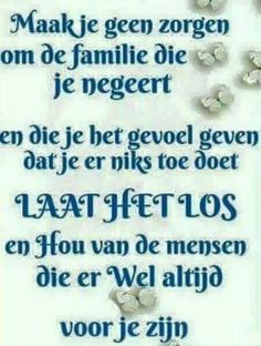 The Words, Dutch Phrases, Qoutes, Life Quotes, Family Quotes, Spelling, Karma, Spirituality, Wisdom