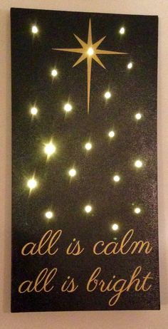 "Christmas Decoration All Is Calm All Is Bright 12""x24"" Black Canvas with Gold Vinyl and Battery Operated Lights"