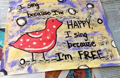 """Mixed media art with music sheets using modge podge and paint and sharpie I called """"Sing a song"""" with help from a tutorial on painting by Elexa Bancroft - Lexicon of Love"""