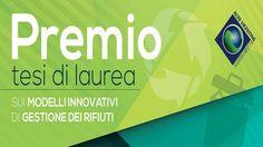 Premio tesi di laurea sulla gestione innovativa dei rifiuti