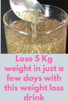 Lose 5 Kg weight in just a few days with this weight loss drink In last few years chis seeds have gained much popularity. These seeds are high in calories but because they are rich in healthy omega 3 fatty acids and fibre, they are most welcome in weigh Quick Weight Loss Tips, Weight Loss Help, Weight Loss Drinks, Losing Weight Tips, How To Lose Weight Fast, Reduce Weight, Chia Seed Recipes For Weight Loss, Recipes With Chia Seeds, Cut Weight Fast