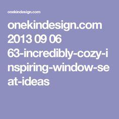 onekindesign.com 2013 09 06 63-incredibly-cozy-inspiring-window-seat-ideas