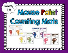 """Do your students love the story """"Mouse Paint""""? These counting mats are the perfect addition to your story activities. Included are story mats for students to use to count objects for each number. Art Classroom, Classroom Activities, Homeschool Math, Curriculum, Mouse Paint, Teacher Lesson Plans, Elementary Math, Winter Theme, Teaching Resources"""