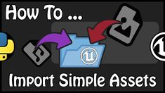 - How To Import Simple Assets Using Python English Channel, Unreal Engine, Confirmation, Python, French, Simple, Youtube, French People, French Language