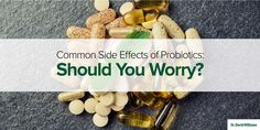 Common Side Effects of Probiotics  | Dr. David Williams
