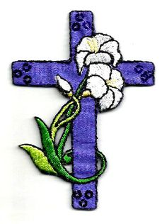 """Cross - Easter - Lilies - Purple Cross - Embroidered Iron On Patch - 2 3/4""""H #Unbranded"""