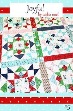 Joyful Quilt Pattern  PDF  Tasha Noel use with A Little Sweetness fabric